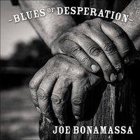 Joe Bonamassa - Blues of Desperation (J&R Records, 2016)