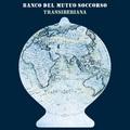 Banco Del Mutuo Soccorso - Transiberiana (Inside Out, 2019)