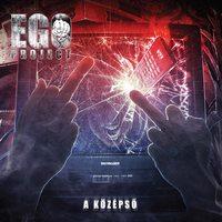 Ego Project - A középső (2015)