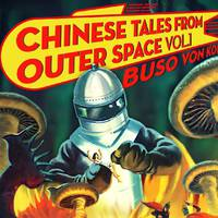 Buso Von Kobra - Chinese Tales From Outer Space Vol.1