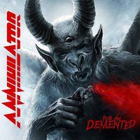 Annihilator - For the Demented (Silver Lining Music, 2017)