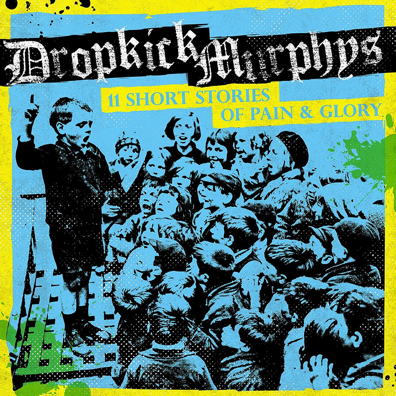 Dropkick Murphys - 11 Short Stories Of Pain & Glory (Január 06.)<br /><br />Igaz, hogy az amcsi kocsmapunkok lemeze már kint vigyorog a rajongók polcán, de mivel a cikk csak mostanra készült el, muszáj egy gondolat erejéig megemlékezni róla így utólag is.