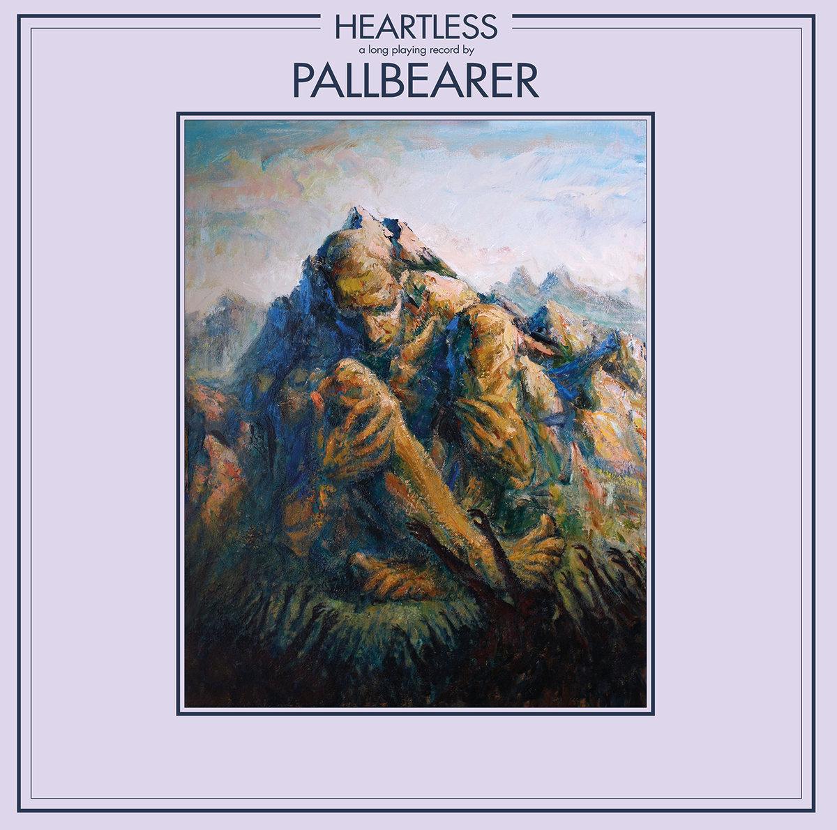 Pallbearer - Heartless<br /><br />Az amcsi doomsterek harmadik nagylemeze nyilván nem az élet napfényes oldalának kedvelőihez fog szólni, de nem is ezért szeretjük Brett Campbellék zenéjét. Viszont aki minőségi, tömény bánatfémre vágyik, már gyűjtheti is a zsebpénzét, mert az garantált, hogy egy hatalmas albummal lesz dolgunk!