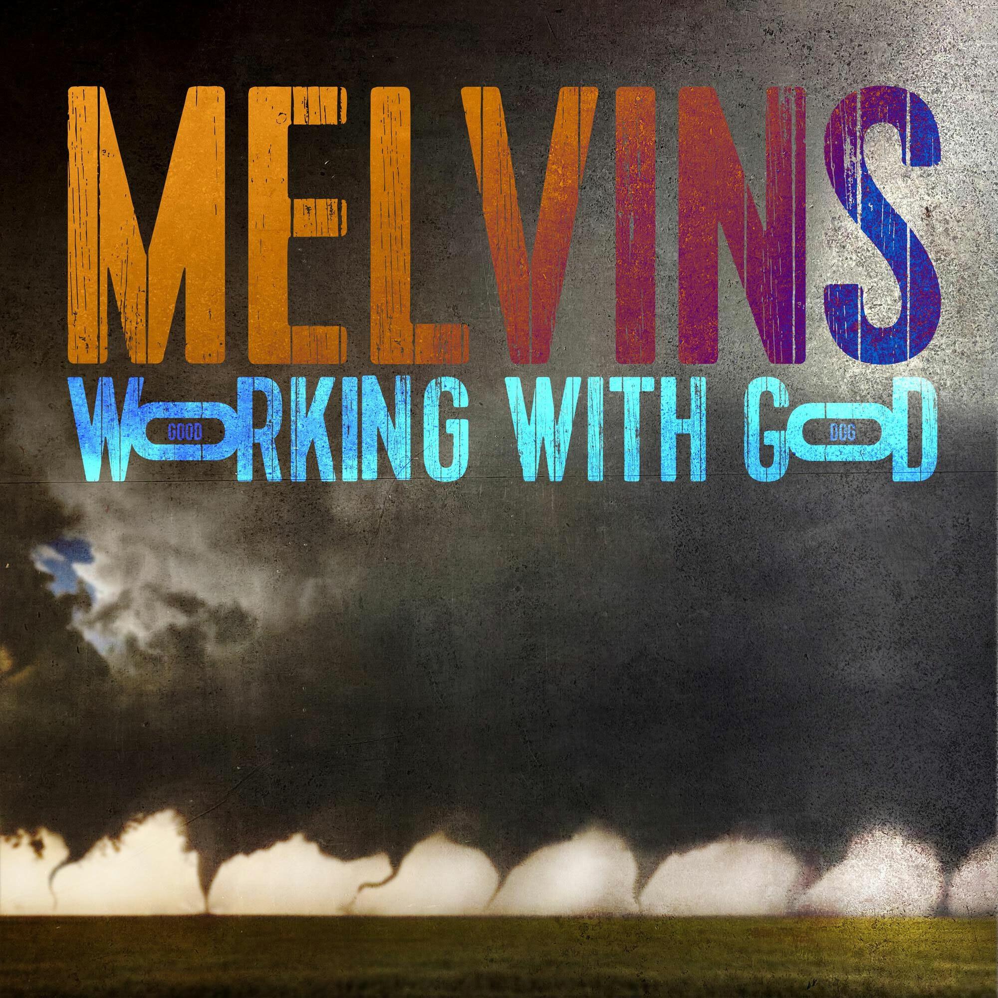 melvinsworkingwithgod.jpg