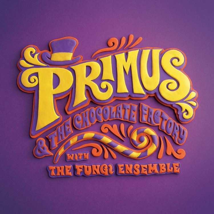 Primus-And-The-Chocolate-Factory.jpg