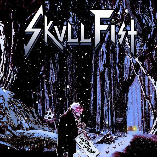 Skull_Fist_Chasing_The_Dream.jpg