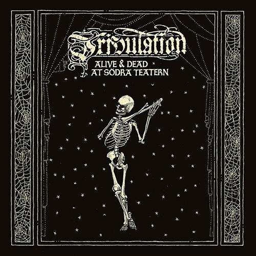 tribulation-aliveanddeadatsodrateatern.jpg