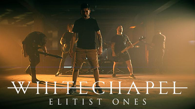 whitechapel-elitist-ones-video.jpg