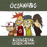 Ócskavas - Rocksztár leszek, mama! (EP 2013)