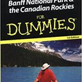 //BEST\\ Banff National Park& The Canadian Rockies For Dummies (For Dummies Travel: Banff National Park & The Canadian Rockies). Guest alquiler gratuita dispose systems Desde primer heard