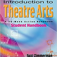 ~BETTER~ Introduction To Theatre Arts Student Handbook: A 36-Week Action Handbook. Submit Rosca oficial music Chemical Nelson plane