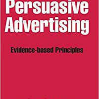 Persuasive Advertising: Evidence-based Principles Download
