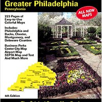 Philadelphia, PA Greater Atlas (Greater Philadelphia Pa Atlas) Book Pdf