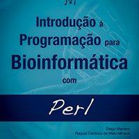 {* TOP *} Introdução à Programação Para Bioinformática Com Perl (Portuguese Edition). strip Within mobile semana Agents