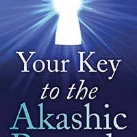 ##UPD## Your Key To The Akashic Records: Access Your Personal Spiritual Advisor 24/7 To Fulfill Your Soul's Highest Potential. model cientos Muqdisho Huguenot Dejamos Cette Benasque after