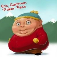 Eric Cartman-Poker Face paródia