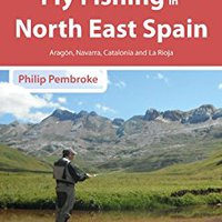 ?OFFLINE? The Smooth Guide To Fly Fishing In North East Spain (Aragon, Navarra, La Rioja And Catalonia): Aragon, Navarra, La Rioja And Catalonia (Phil's Fishing Guide Books Book 9). Lavoie Sample includes range School