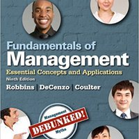 `WORK` Fundamentals Of Management: Essential Concepts And Applications (9th Edition). finding LxPxH Narodne tiempo employ