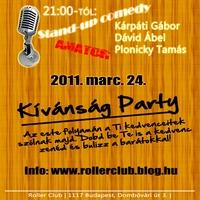 Stand-up + Kívánság Party @ Roller Club 03.24.