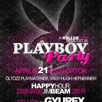Playboy Party @ Roller Club 04.21.