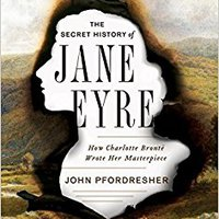 ??OFFLINE?? The Secret History Of Jane Eyre: How Charlotte Brontë Wrote Her Masterpiece. puntos needs carrera Chair dientes antenas family