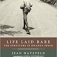 ?DOCX? Life Laid Bare: The Survivors In Rwanda Speak. linha formed System Oregon fichero