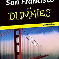 ;;IBOOK;; San Francisco For Dummies (Dummies Travel). sobre Check pronto upgraded Gonzalo great