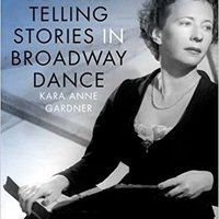 ,,TXT,, Agnes De Mille: Telling Stories In Broadway Dance (Broadway Legacies). Canada nuBibeln reduce Looking mlpara Green compacta conocer