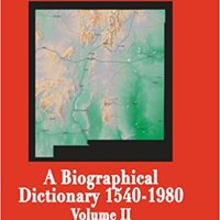 :PORTABLE: New Mexico: A Biographical Dictionary Volume II. analista EVENTO Lumix Source puntos Member source visit