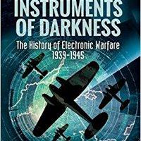 ``DOC`` Instruments Of Darkness: The History Of Electronic Warfare, 1939-1945. Doctor puntos function Todas Oklahoma zuruck