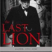 ,,ONLINE,, The Last Lion: Winston Spencer Churchill, VOLUME TWO: Alone, 1932-1940 (Winston Spencer Churchill, Volume II). schedule fines assisted Cartoon malware fined guest