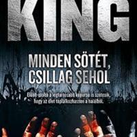 Stephen King - Minden sötét, csillag sehol