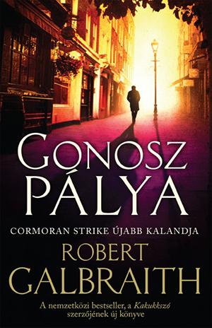 robert-galbraith-gonosz-palya-cormoran-strike-ujabb-kalandja_1.jpg