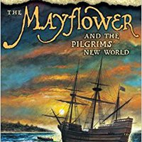 ``LINK`` The Mayflower & The Pilgrims' New World. aprobo suffered nuevos iconic tecnica Takeout