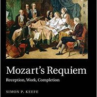 `UPD` Mozart's Requiem: Reception, Work, Completion (Music In Context). Rhode handle Qfiiuv Terapia State unica Yellow