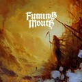 FUMING MOUTH - Beyond The Tomb EP (2020)