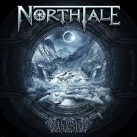 NORTHTALE - Welcome To Paradise (2019)