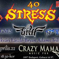 STRESS - 40 éves jubileumi koncert a Crazy Mamában