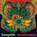 BONGZILLA - Weedsconsin (2021)
