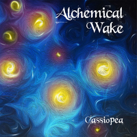 ALCHEMICAL WAKE - Cassiopea (2019)
