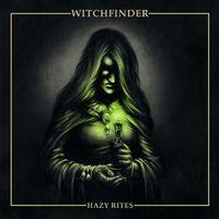 WITCHFINDER - Hazy Rites (2019)