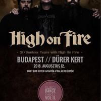 HIGH ON FIRE - 20 éves jubileumi koncert a Dürer Kertben