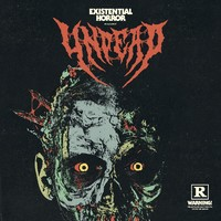 UNDEAD - Existential Horror (2019)
