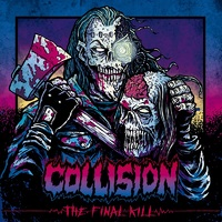 COLLISION - The Final Kill (2020)