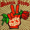 SEASICK STEVE - Love And Peace (2020)