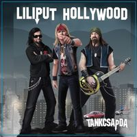 TANKCSAPDA - Liliput Hollywood (2019)