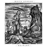 WHITE STONES - Kuarahy (2020)