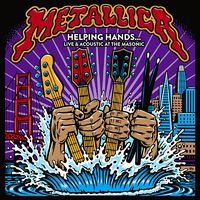 METALLICA - Helping Hands ... Live & Acoustic At The Masonic (2019)