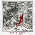 BLASPHEMER - The Sixth Hour (2020)
