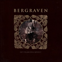 BERGRAVEN - Det framlidna minnet (2019)